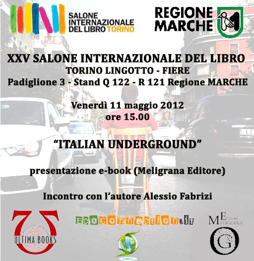 Incontro con l'autore | Italian underground | Alessio Fabrizi | Meligrana Editore